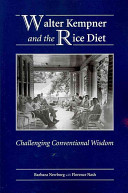 Walter Kempner and the Rice Diet