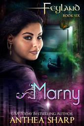 Marny: Feyguard Book 3