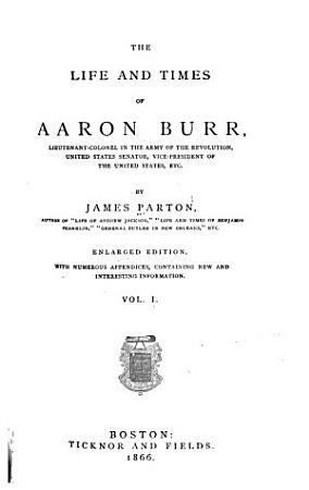 The Life and Times of Aaron Burr PDF