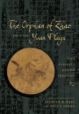 The Orphan of Zhao and Other Yuan Plays PDF