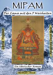 MIPAM: Der Lama mit den 5 Weisheiten