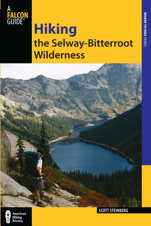 Hiking the Selway Bitterroot Wilderness PDF