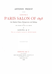 Goupil's Paris Salon of 1898: One Hundred Plates--photogravures and Etchings, and One Water Color Fac-simile by Goupil & Co
