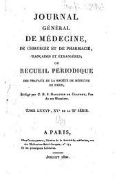 Journal général de médecine, de chirurgie et de pharmacie franc̜aises et étrangeres, ou, Recueil périodique de la Société de médecine de Paris: Volume76