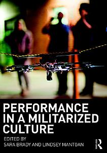 Performance in a Militarized Culture PDF