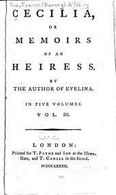 Cecilia, Or Memoirs of an Heiress: Volume 3