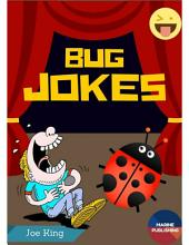 Bug Jokes