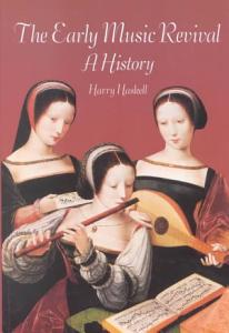 The Early Music Revival Book