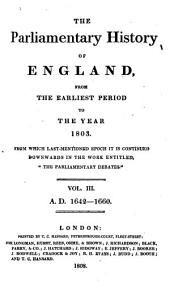 The Parliamentary History of England from the Earliest Period to the Year 1803: Volume 3