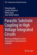 Parasitic Substrate Coupling in High Voltage Integrated Circuits PDF