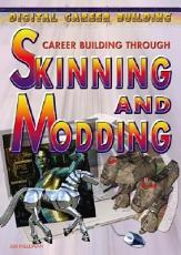 Career Building Through Skinning and Modding PDF