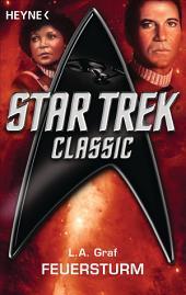 Star Trek - Classic: Feuersturm: Roman