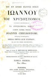 Toy en hagiois patros imon Ioannoy toy Xrysostomoy, ta eyriskomena panta: Volume 1, Part 2