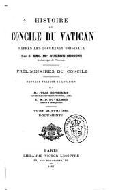 Histoire du Concile du Vatican d'après les documents originaux: Volume1