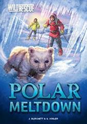 Wild Rescue: Polar Meltdown