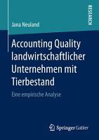 Accounting Quality landwirtschaftlicher Unternehmen mit Tierbestand PDF