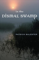 In the Dismal Swamp