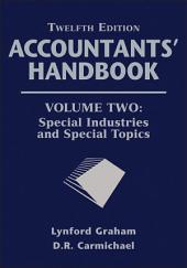 Accountants' Handbook, Special Industries and Special Topics: Edition 12