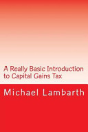 A Really Basic Introduction to Capital Gains Tax