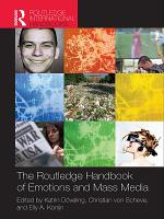 The Routledge Handbook of Emotions and Mass Media PDF