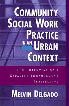 Community Social Work Practice in an Urban Context PDF