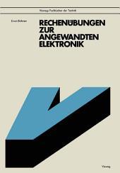 Rechenübungen zur angewandten Elektronik: mit 92 Aufgaben u. Lösungen, z.T. mit BASIC-Programmen, Ausgabe 3