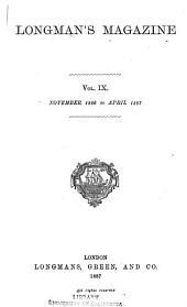 Longman's Magazine: Volume 9