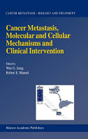 Cancer Metastasis  Molecular and Cellular Mechanisms and Clinical Intervention PDF