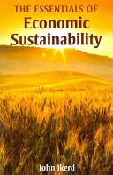 The Essentials of Economic Sustainability PDF
