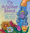 Up the Water Spout and Other Nursery Rhymes Book