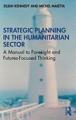 Strategic Planning in the Humanitarian Sector