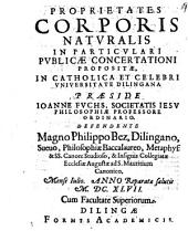 Proprietates corporis naturalis in particulari