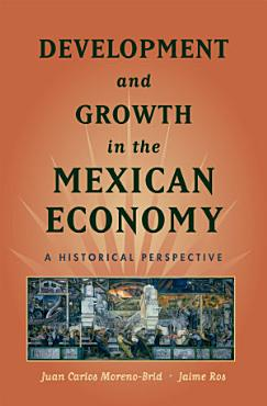 Development and Growth in the Mexican Economy PDF