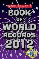 Scholastic Book of World Records 2012 PDF