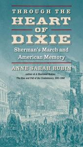 Through the Heart of Dixie: Sherman's March and American Memory