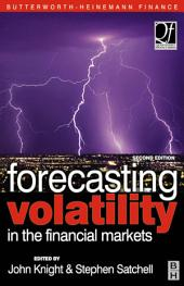 Forecasting Volatility in the Financial Markets: Edition 2
