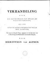 Verhandeling over de kenmerken van waar en valsch vernuft, als ook over de behoedmiddelen tegen het laatste: ter beantwoording der vrage, opgegeven in den jare 1782, door de Maatschappij der Nederlandsche Letterkunde te Leiden