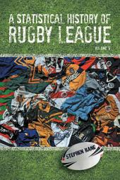 A Statistical History of Rugby League -: Volume 5