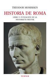 Historia de Roma. Libro V: Volumen 4
