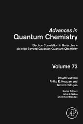 Electron Correlation in Molecules – ab initio Beyond Gaussian Quantum Chemistry