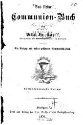 Das kleine Communion-Buch von Kapff: Ein Auszug aus dessen grösserem Communion-Buch