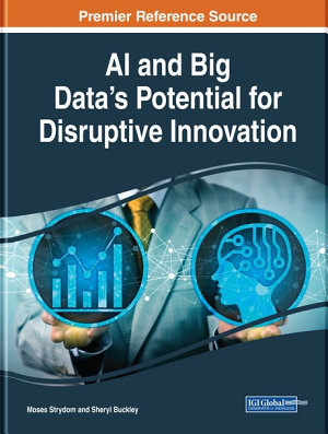 AI and Big Data   s Potential for Disruptive Innovation