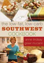 The Low-fat Low-carb Southwest Cookbook