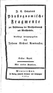 J. C. Lavaters physiognomische Fragmente zur Beförderung von Menschenkenntniss und Menschenliebe: Band 1