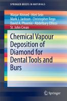 Chemical Vapour Deposition of Diamond for Dental Tools and Burs PDF