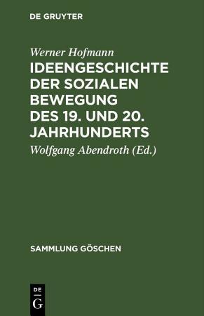 Ideengeschichte der sozialen Bewegung des 19  und 20  Jahrhunderts PDF