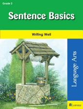 Sentence Basics: Writing Well in Grade 2