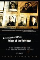 Remembering  Voices of the Holocaust PDF