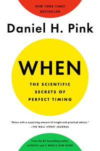 When  The Scientific Secrets of Perfect Timing Book