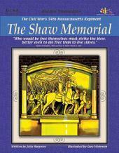Civil War's 54th Massachusetts Regiment: The Shaw Memorial: Historic Monuments Series